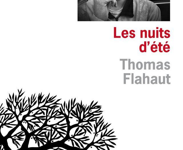 Les nuits d'été Thomas Flahaut