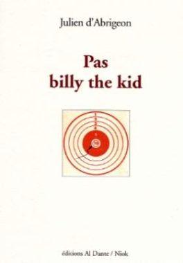 pas billy the kid julien d'abrigeon