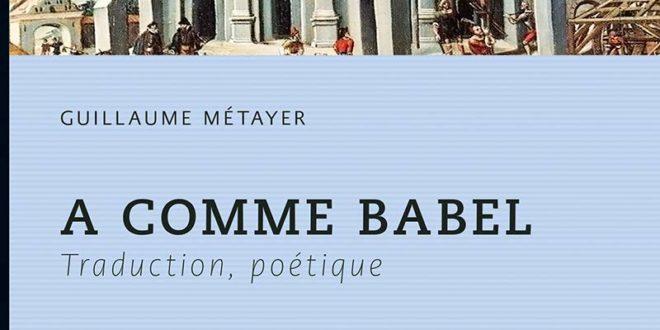 A comme Babel Guillaume Métayer couverture