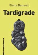 tardigrade pierre barrault couverture