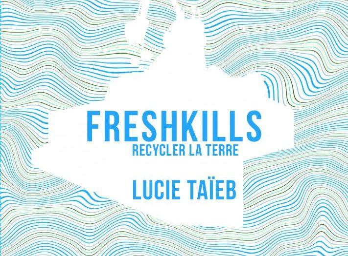 Lucie Taïeb Freshkills couverture