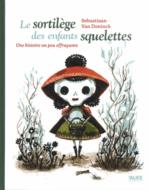 Le sortilège des enfants squelettes Sebastiaan Van Doninck couverture