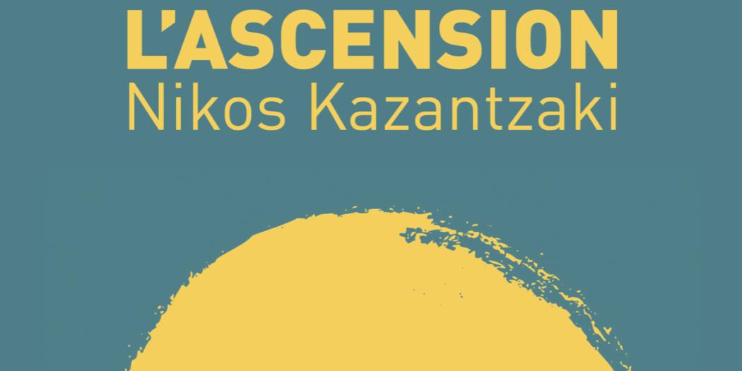 Nikos Kazantzaki L'ascension couverture
