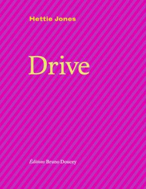 Drive Hettie Jones Bruno Doucey