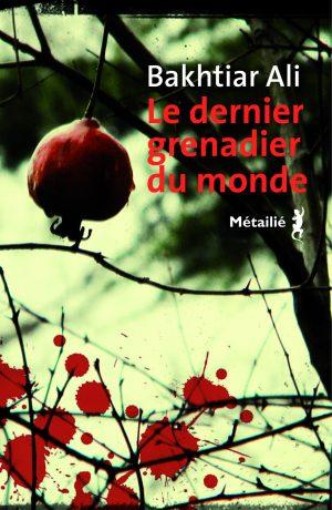Le dernier grenadier du monde, couverture de l'édition française (Métailié, 2019)