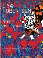 Debbie : une épopée Lisa Robertson