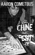En Chine avec Green Day ?!! Aaron Cometbus
