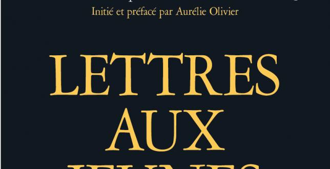 Lettres aux jeunes poétesses Aurélie Olivier