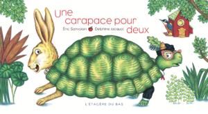 Une carapace pour deux Delphine Jacquot Eric Sanvoisin couverture