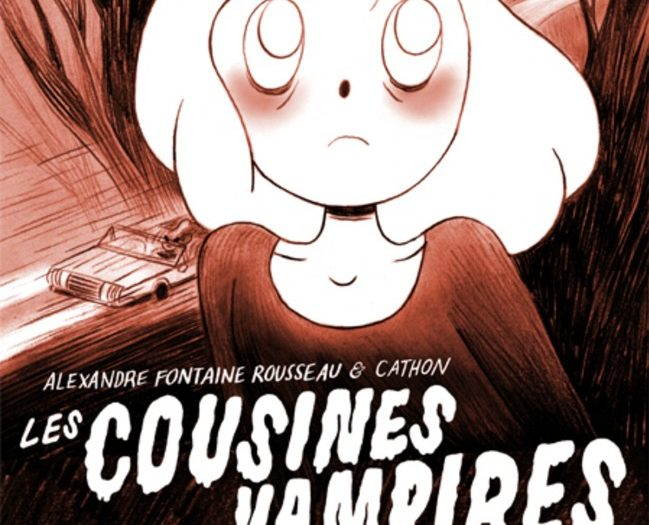 Alexandre Fontaine Rousseau Cathon Les cousines vampires
